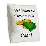 Christmas Cash Burlap Throw Pillow