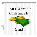 Christmas Cash Shower Curtain
