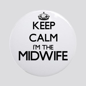 Keep calm I'm the Midwife Ornament (Round)