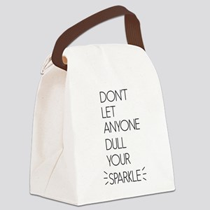 Don't Let Anyone Dull Your Sparkle Canvas Lunch Ba