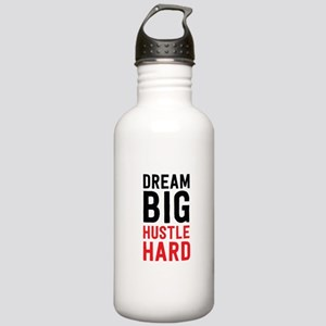 Dream Big Hustle Hard Water Bottle