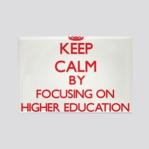 Keep Calm by focusing on Higher Education Magnets