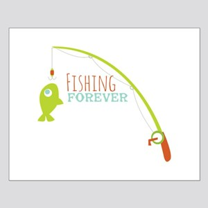 Fishing Forever Posters