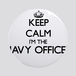 Keep calm I'm the Navy Officer Ornament (Round)