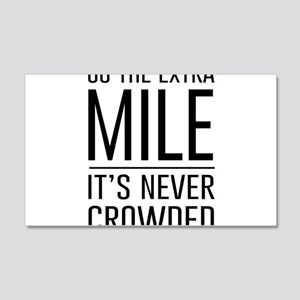 Go the Extra Mile…It's Never Crowded Wall Decal
