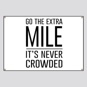Go the Extra Mile…It's Never Crowded Banner