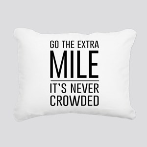 Go the Extra Mile…It's Never Crowded Rectangular C