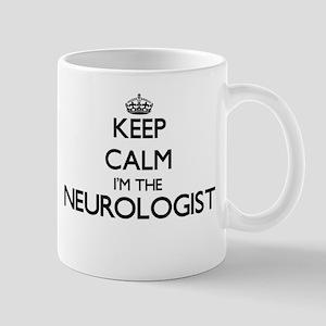 Keep calm I'm the Neurologist Mugs