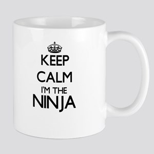 Keep calm I'm the Ninja Mugs