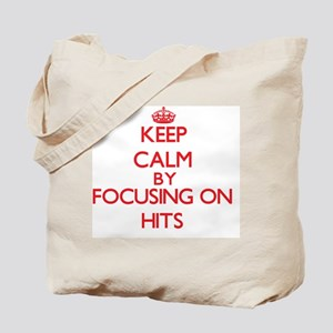 Keep Calm by focusing on Hits Tote Bag