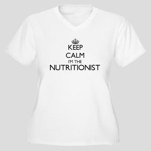 Keep calm I'm the Nutritionist Plus Size T-Shirt