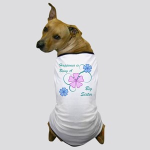Happiness Big Sister Dog T-Shirt