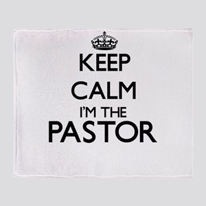 Keep calm I'm the Pastor Throw Blanket