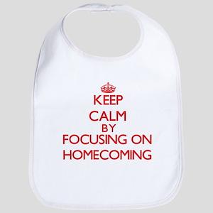 Keep Calm by focusing on Homecoming Bib