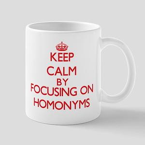 Keep Calm by focusing on Homonyms Mugs