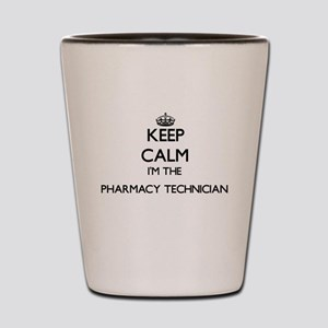 Keep calm I'm the Pharmacy Technician Shot Glass