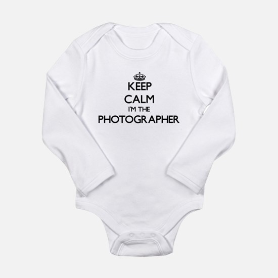 Keep calm I'm the Photographer Body Suit