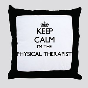 Keep calm I'm the Physical Therapist Throw Pillow