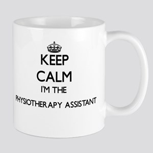 Keep calm I'm the Physiotherapy Assistant Mugs