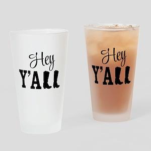 Hey Y'all Drinking Glass