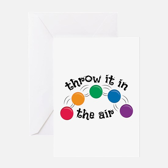 Throw It Greeting Cards