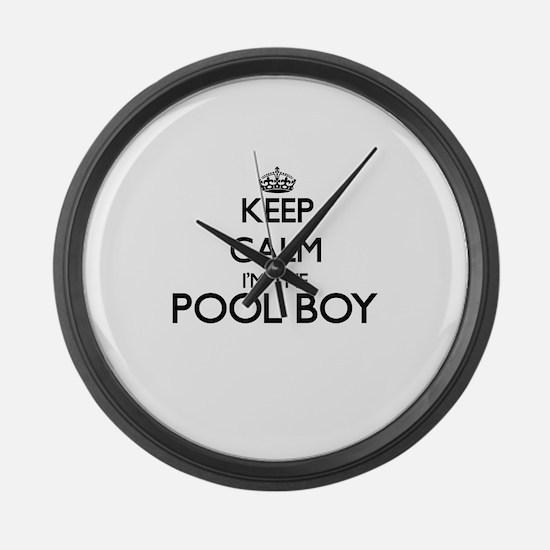 Keep calm I'm the Pool Boy Large Wall Clock