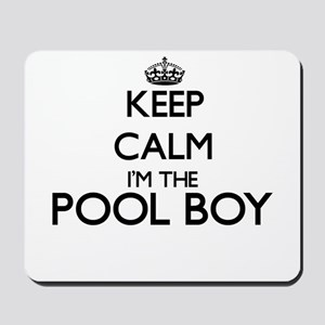 Keep calm I'm the Pool Boy Mousepad