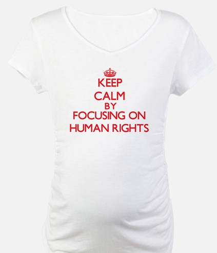 Keep Calm by focusing on Human R Shirt