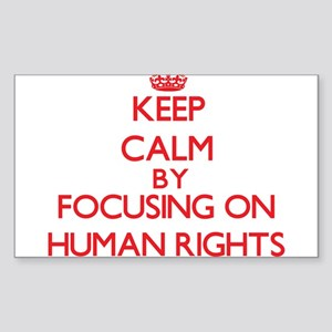 Keep Calm by focusing on Human Rights Sticker