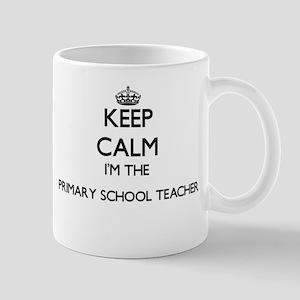 Keep calm I'm the Primary School Teacher Mugs