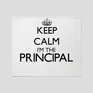 Keep calm I'm the Principal Throw Blanket