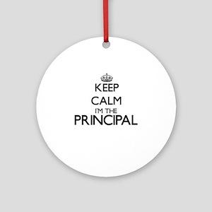 Keep calm I'm the Principal Ornament (Round)
