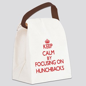 Keep Calm by focusing on Hunchbac Canvas Lunch Bag