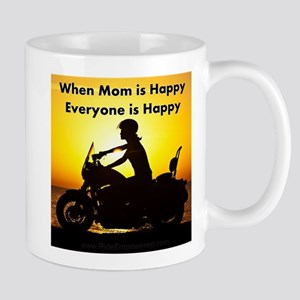 When Mom is Happy... Mugs