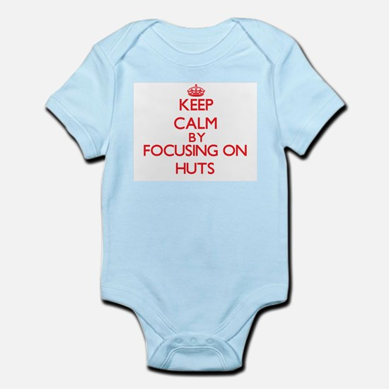 Keep Calm by focusing on Huts Body Suit