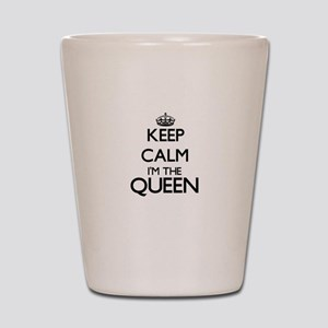 Keep calm I'm the Queen Shot Glass