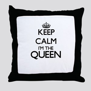 Keep calm I'm the Queen Throw Pillow