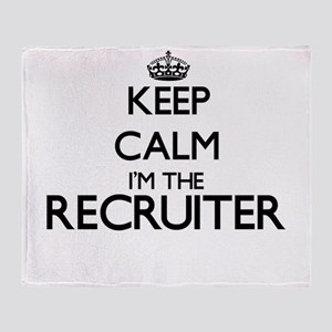 Keep calm I'm the Recruiter Throw Blanket