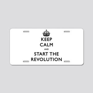 Keep Calm And Start The Revolution Aluminum Licens