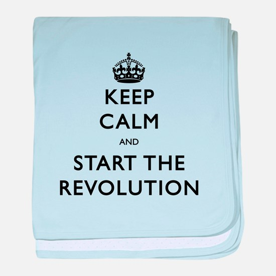 Keep Calm And Start The Revolution baby blanket