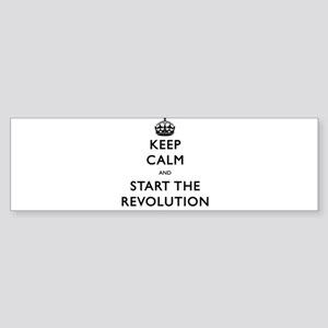 Keep Calm And Start The Revolution Bumper Sticker