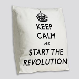 Keep Calm And Start The Revolution Burlap Throw Pi