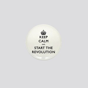 Keep Calm And Start The Revolution Mini Button