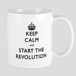 Keep Calm And Start The Revolution Mugs