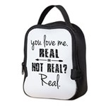 Real or Not Real Neoprene Lunch Bag
