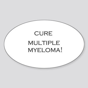 Cure Multiple Myeloma! Oval Sticker
