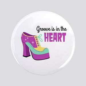 """Groove In The Heart 3.5"""" Button"""