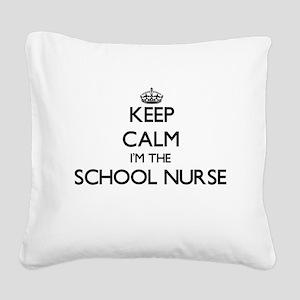 Keep calm I'm the School Nurs Square Canvas Pillow