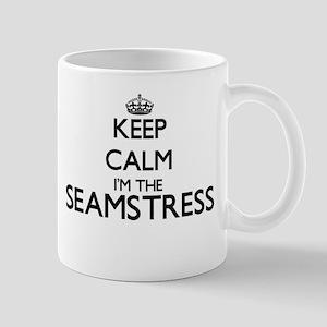 Keep calm I'm the Seamstress Mugs
