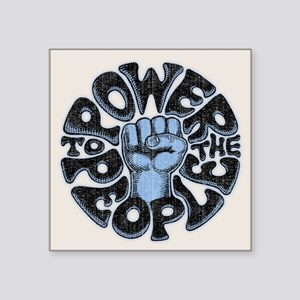 """Power to the People 1017 Square Sticker 3"""" x 3"""""""